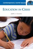 Education in Crisis: A Reference Handbook (eBook, PDF)