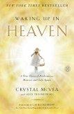 Waking Up in Heaven (eBook, ePUB)