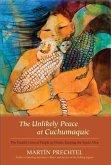 The Unlikely Peace at Cuchumaquic (eBook, ePUB)