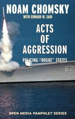 Acts of Aggression (eBook, ePUB) - Chomsky, Noam; Said, Edward W.; Clark, Ramsey