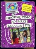 Shooting Video to Make Learning Fun (eBook, PDF)