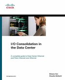 I/O Consolidation in the Data Center (eBook, PDF)