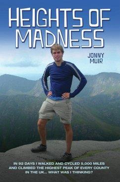 Heights of Madness (eBook, ePUB) - Muir, Jonny
