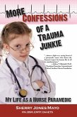 More Confessions of a Trauma Junkie (eBook, ePUB)