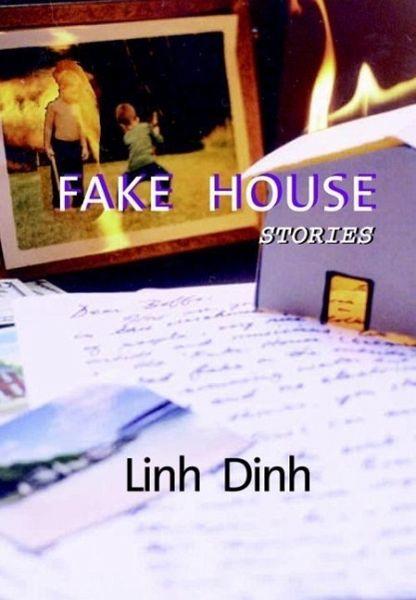 Fake House (eBook, ePUB) - Dinh, Linh