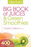 The Juice Lady's Big Book of Juices and Green Smoothies (eBook, ePUB)