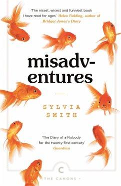 Misadventures (eBook, ePUB) - Smith, Sylvia