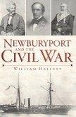 Newburyport and the Civil War (eBook, ePUB)
