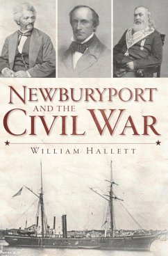 Newburyport and the Civil War (eBook, ePUB) - Hallett, William