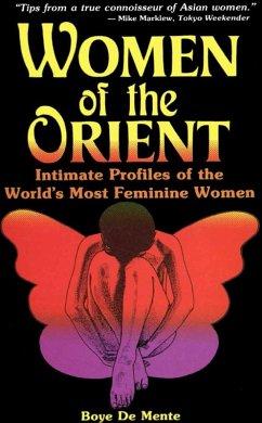 Women of the Orient (eBook, ePUB) - De Mente, Boye Lafayette