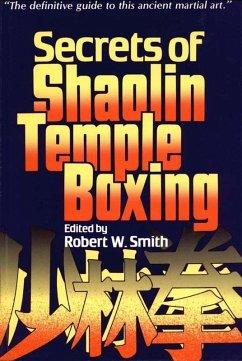 Secrets of Shaolin Temple Boxing (eBook, ePUB)