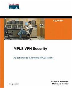 MPLS VPN Security (eBook, PDF) - Behringer Michael H.; Morrow Monique