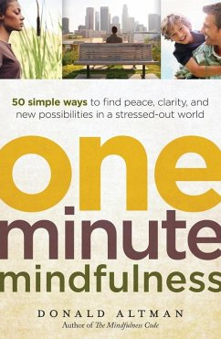 One-Minute Mindfulness (eBook, ePUB) - Altman, Donald