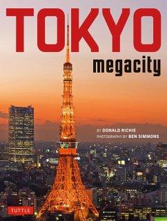 Tokyo Megacity (eBook, ePUB) - Richie, Donald