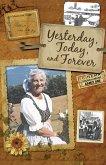 Yesterday, Today & Forever (eBook, ePUB)