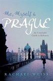 Me, Myself and Prague (eBook, ePUB)