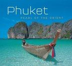 Phuket: Pearl of the Orient (eBook, ePUB)