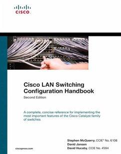 Cisco LAN Switching Configuration Handbook (eBook, PDF) - Hucaby, David; Jansen, David; Mcquerry, Stephen