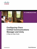 Configuring Cisco Unified Communications Manager and Unity Connection (eBook, PDF)