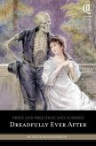 Pride and Prejudice and Zombies: Dreadfully Ever After (eBook, ePUB)
