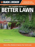 Black & Decker The Complete Guide to a Better Lawn (eBook, ePUB)