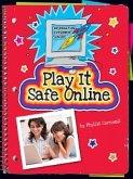 Play It Safe Online (eBook, PDF)