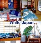 Blue & White Japan (eBook, ePUB)