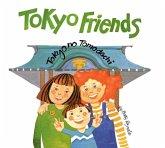 Tokyo Friends (eBook, ePUB)