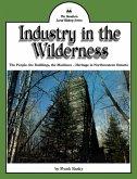Industry in the Wilderness (eBook, ePUB)