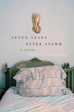 Seven Years (eBook, ePUB) - Stamm, Peter