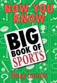 Now You Know Big Book of Sports (eBook, ePUB)