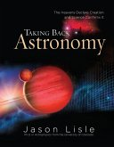 Taking Back Astronomy (eBook, ePUB)