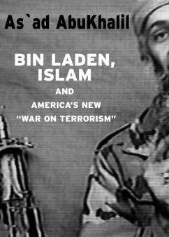 Bin Laden, Islam, & Americas New War on Terrorism