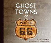 Ghost Towns of Route 66 (eBook, ePUB)