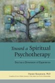 Toward a Spiritual Psychotherapy (eBook, ePUB)
