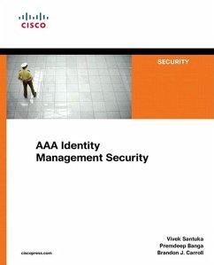AAA Identity Management Security (eBook, ePUB) - Santuka, Vivek; Banga, Premdeep; Carroll, Brandon