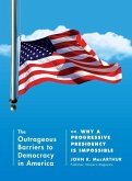 The Outrageous Barriers to Democracy in America (eBook, ePUB)