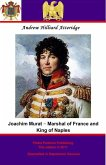 Joachim Murat - Marshal of France and King of Naples (eBook, ePUB)