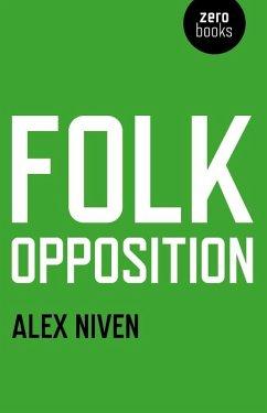 Folk Opposition (eBook, ePUB) - Niven, Alex