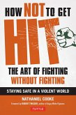 How Not to Get Hit (eBook, ePUB)
