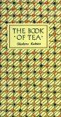 The Book of Tea Classic Edition (eBook, ePUB)