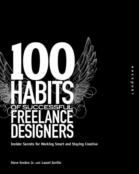 100 habits of successful freelance designers ebook pdf von steve gordon. Black Bedroom Furniture Sets. Home Design Ideas