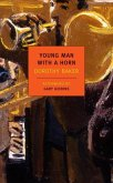 Young Man with a Horn (eBook, ePUB)