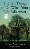 The Ten Things to Do When Your Life Falls Apart (eBook, ePUB)