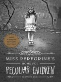 Miss Peregrine's Home for Peculiar Children (eBook, ePUB)