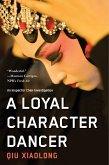 A Loyal Character Dancer (eBook, ePUB)