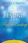 Beyond the Happy Ending (eBook, ePUB)