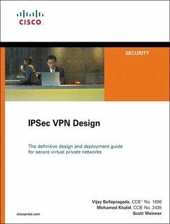 IPSec VPN Design (eBook, PDF) - Bollapragada, Vijay; Khalid, Mohamed; Wainner, Scott