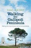 Walking the Gallipoli Peninsula (eBook, ePUB)
