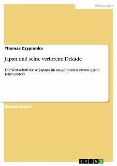 Japan und seine verlorene Dekade (eBook, ePUB)